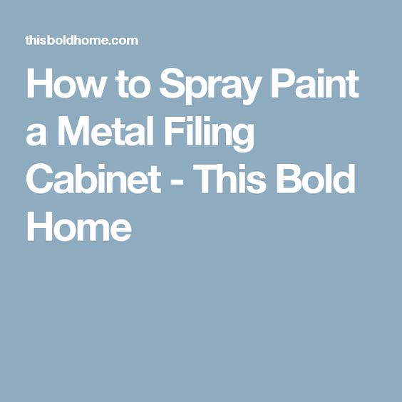 metal filing cabinets how to spray paint and filing cabinets on. Black Bedroom Furniture Sets. Home Design Ideas