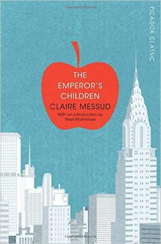 The Emperor's Children: Picador Classic