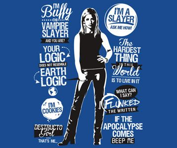 Buffy the Vampire Slayer Quotes T-Shirt