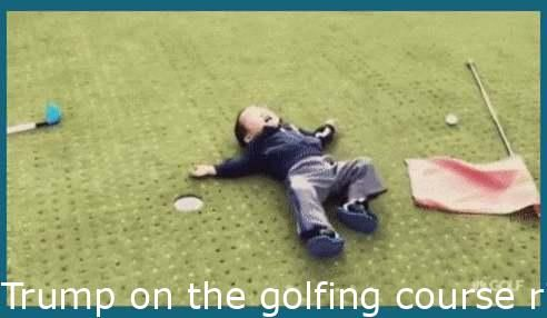 Coolsuperfunnygif Trump On The Golfing Course Right After He Found Out Biden Won Mint Funny Gif Kids Discover Super Funny