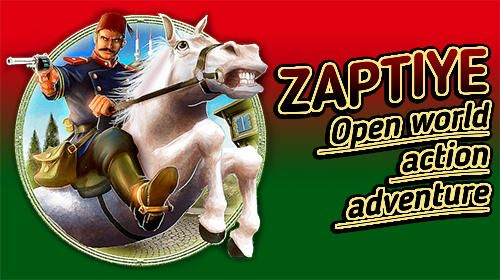 Download Free Android Game Zaptiye Open World Action Adventure Action Adventure Free Android Games Android Games