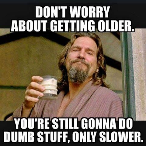 Don't worry about getting older