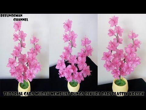 Tutorial Cara Mudah Membuat Bunga Sakura Dari Plastik Kresek Sakura Flower Youtube Di 2020 Bunga Bunga Sakura Kreatif