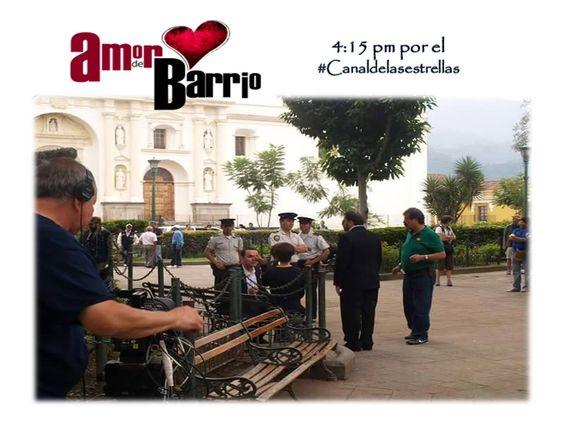 Una de las escenas de capítulos finales de AMOR DE BARRIO. Grabadas en el Parque central de Antigua Guatemala.