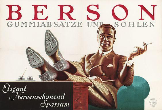 Berson Gummiabsätze und Sohlen Elegant - Nervenschonend - Sparsam Berson Kautschuk GmbH (Julius & Robert Beer), Wien. Entwurf Atelier Hans Neumann, Österreich 1925.