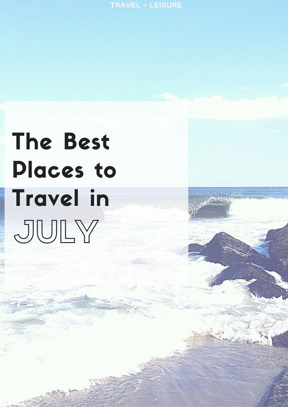 best places to be july 4th