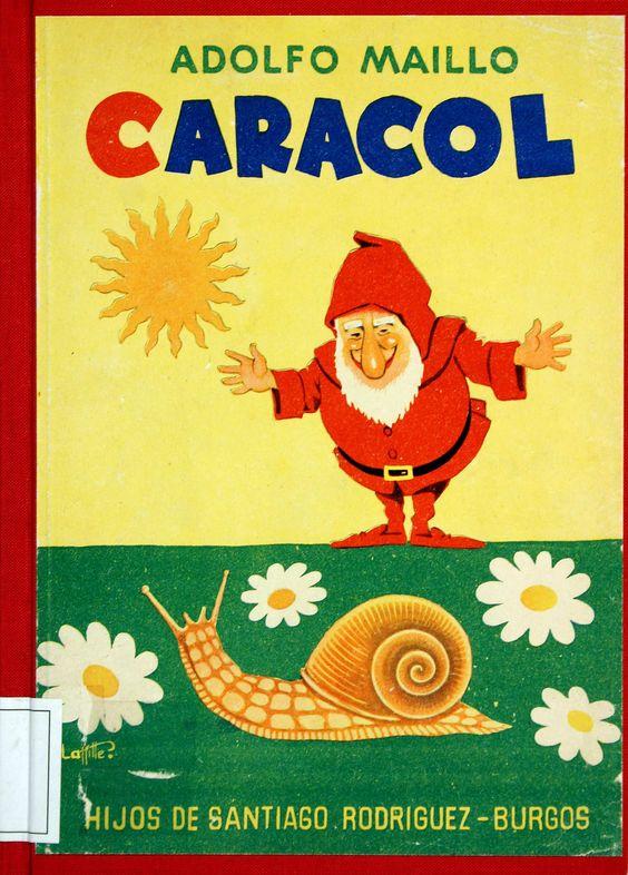 Caracol: libro de primeras lecturas / Adolfo Maillo; ilustrado en colores por Manuel Sierra Laffitte (1959)