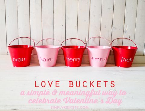 Love Buckets   a Simple & Meaningful Way to Celebrate Valentine's Day   simplykierste.com