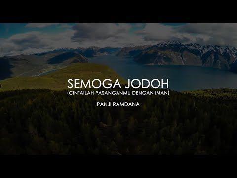 Semoga Jodoh Melody Dalam Puisi Panji Ramdana Youtube Iman