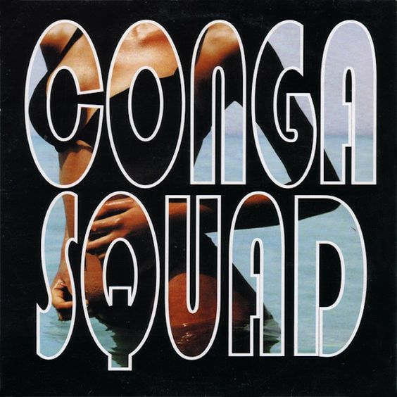 Conga Squad – All of the Time (single cover art)