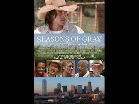 Seasons of Gray 2014 Movie Hated and betrayed by his brothers, Brady Gray is forced off the family ranch and must start a new life in Dallas. With a good job and a promising romance, better days seem to lay ahead until Brady is framed for a crime he doesn't commit