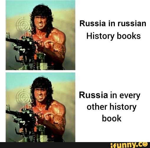 Russia In Russian History Books Russia In Every Other History Book Ifunny Russian Humor Memes Stupid Memes