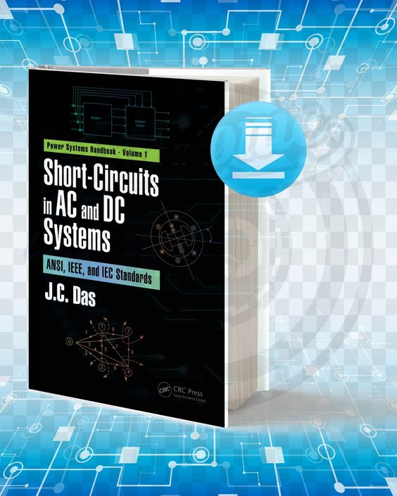 Download Short Circuits In Ac And Dc Systems Electrical Engineering Books Circuit Machine Learning Book