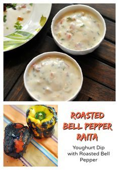 Raita's are great addition to any meal. This roasted bell pepper raita has the perfect balance and recipe of being the star at the table