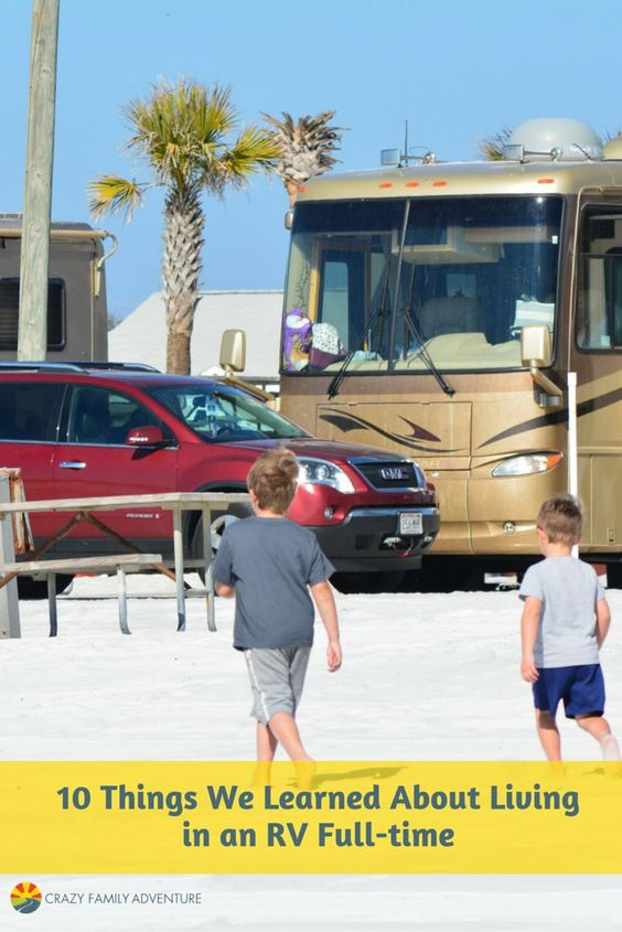 RV Living - Interesting things that you learn when living in an RV Full-time with kids!