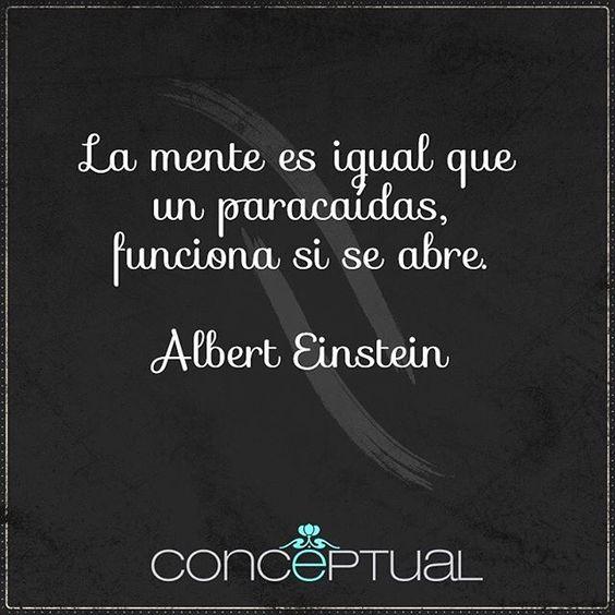 La mente es igual que un paracaídas, funciona si se abre. Albert Einstein #FraseDelDíaConceptual Te esperamos en #IndianaMall local 164