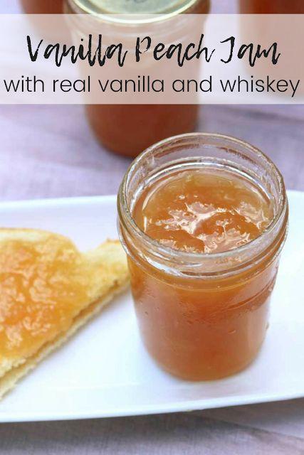 Vanilla Peach Jam Recipe With Whiskey
