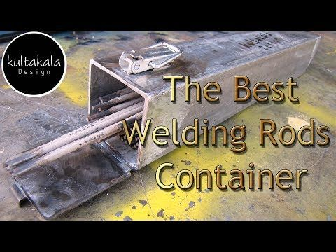 How To Make Welding Rods Storage Container I Want To Share Some Of My Experiences With You From The Time I Ve Work Welding Rods Welding Galvanized Sheet Metal