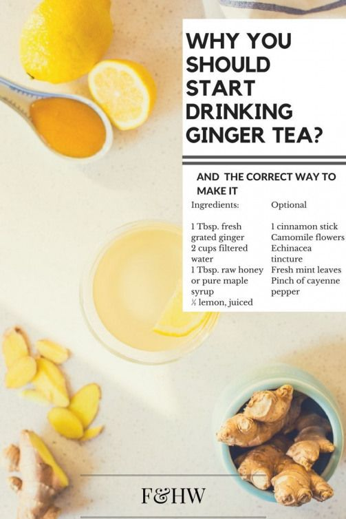 Why You Should Start Drinking Ginger Tea And Heres The Correct Way To Make It Detoxdrinks Ginger Tea Benefits Ginger Recipes Healthy Teas
