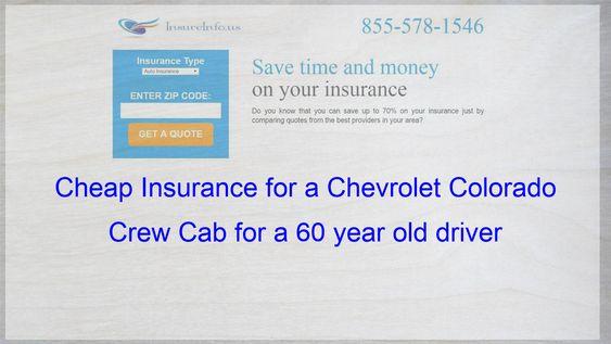 How To Get Cheap Car Insurance For A Chevrolet Colorado Crew Cab
