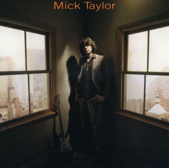 MICK TAYLOR - Mick Taylor (1979)