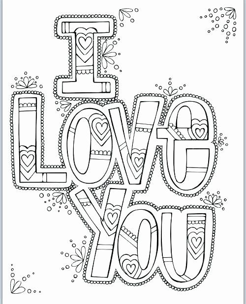 I Love You Coloring Pages Printable Awesome Free Line Printable Coloring Pages At Getdrawings Love Coloring Pages Quote Coloring Pages Printable Coloring Pages