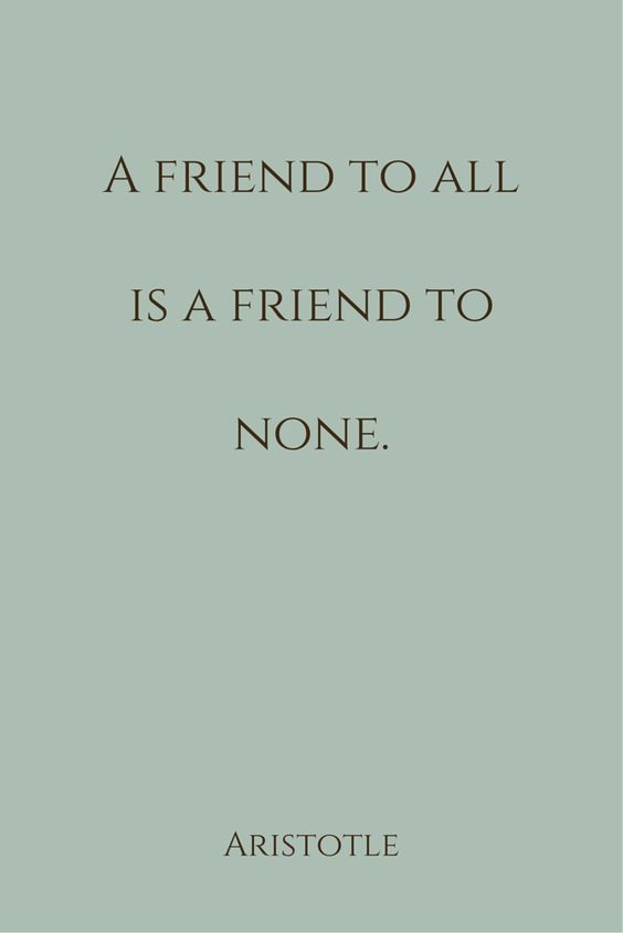"""""""A friend to all is a friend to none."""" ― Aristotle. Click on this image to see the biggest collection of famous quotes on the net!"""
