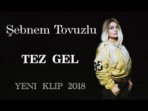 Sebnem Tovuzlu Yeni Klipleri Youtube Muzik Gelin