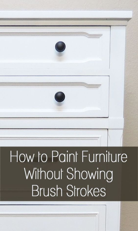 Tricks To Avoid Brush Strokes Artworks Furniture And I Am