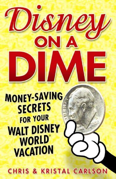 Disney World on a Dime: Great Money-Saving Tips