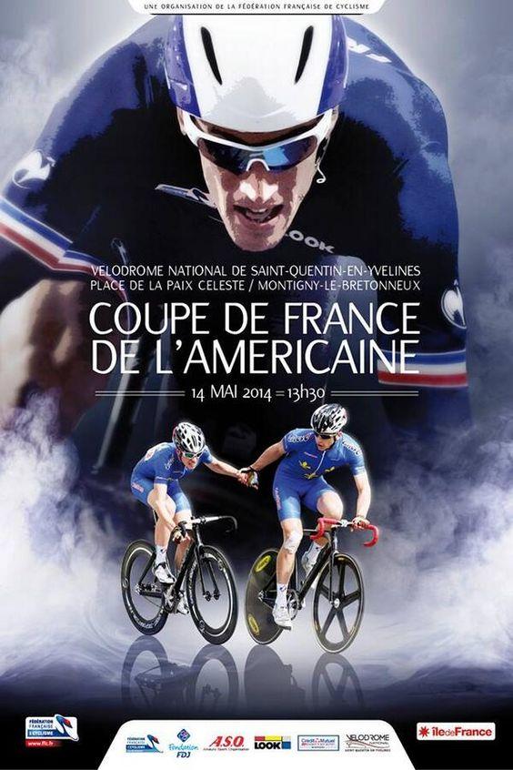 Cyclisme, Coupe de France à l'Américaine. Le mercredi 14 mai 2014 à Saint-Quentin-en-Yvelines.  13H30
