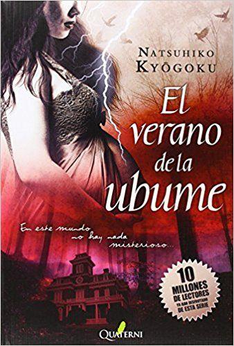 Descargar Libro De El Verano De La Ubume Natsuhiko Kyogoku Pdf Epub Y Mobi Sinopsis Del Libro Tokyo El Libros Cuentos De Fantasmas Novelas Románticas