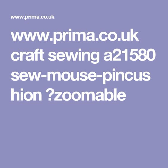 www.prima.co.uk craft sewing a21580 sew-mouse-pincushion ?zoomable