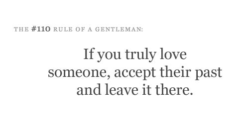 accept their past & leave it there.