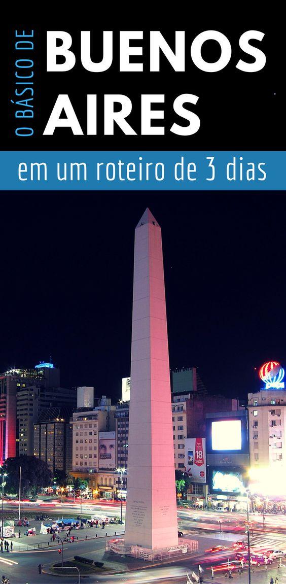 O que fazer em Buenos Aires - roteiro de 3 dias em Buenos Aires