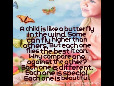 A Child Is Like A Butterfly In The Wind In 2020 Inspirational Quotes Love Quotes Funny Quotes For Kids
