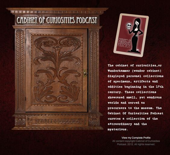 The Cabinet Of Curiosities Podcast curates a collection of the ...
