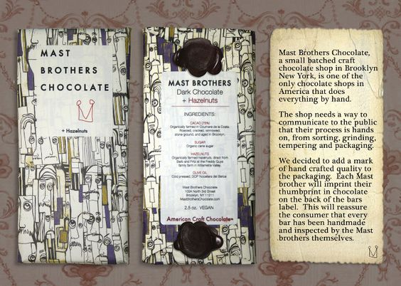Mast Brothers chocolate. So cool. Thumbprint sealed by the mast brothers themselves.