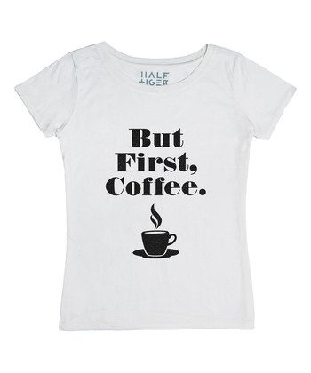 White 'But First, Coffee' Tee