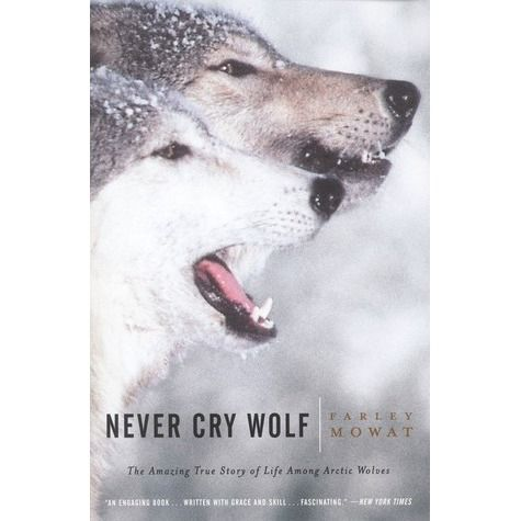 the abuse of nature in never cry wolf by farley mowat Never cry wolf, people of the deer during this time he also wrote his own nature newsletter in search of farley mowat (1981.