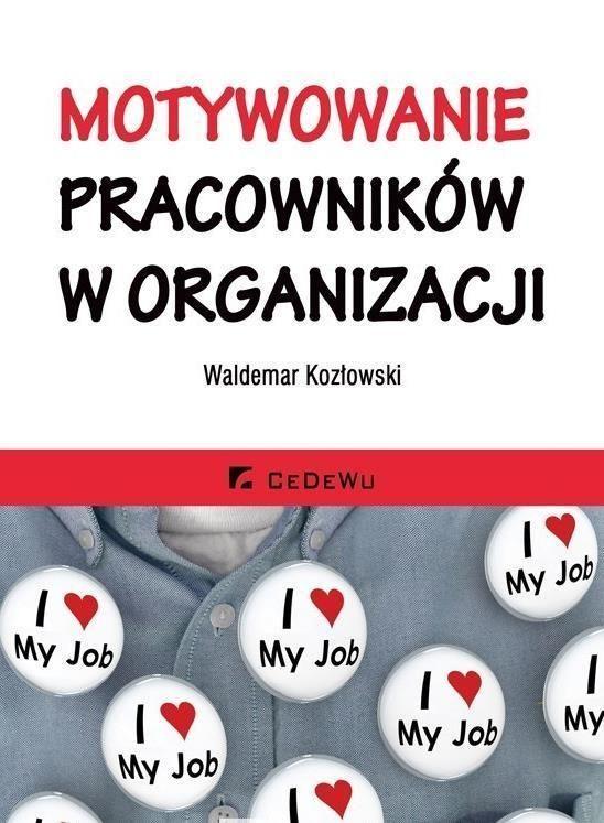 Motywowanie Pracownikow W Organizacji 6714136120 Oficjalne Archiwum Allegro