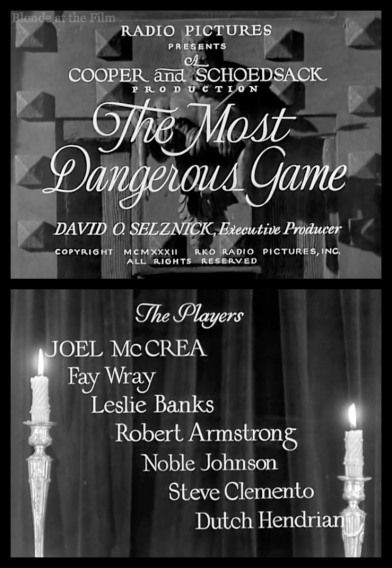 The Most Dangerous Game: Joel McCrea, Fay Wray, and Leslie Banks