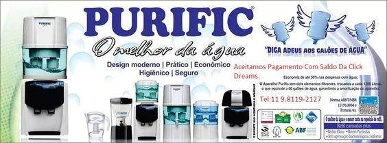 Beba Água de Qualidade Compre Hoje mesmo o Seu Purificador de Água da Purific, Aceito Pagamento Com Saldo da Click Dreams (11) 98119-2127 Rua Ferrucio Bertazoni,35 jundiaí-SP
