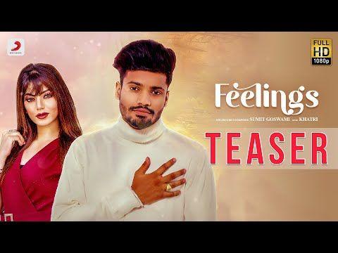 Feelings Lyrics By Sumit Goswami Is Latest Haryanvi Song In Sumit Goswami Feelings Song Music By Khatri In 2020 Feeling Song Lyrics Romantic Songs