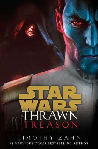 Read Download Thrawn Treason Star Wars By Timothy Zahn For Free Pdf Epub Mobi Download Free Read Thrawn T Star Wars Books Thrawn Book Star Wars Novels
