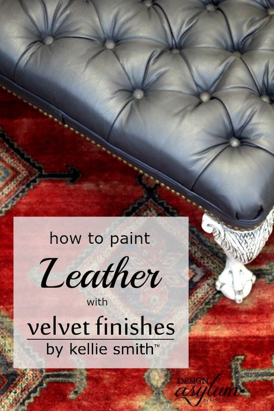 diy painting leather with velvet finishes furniture painted furniture and velvet. Black Bedroom Furniture Sets. Home Design Ideas