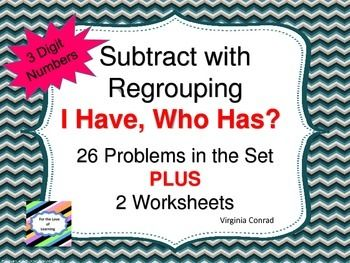 Subtracting Three Digit Numbers with Regrouping--I Have, Who Has ...