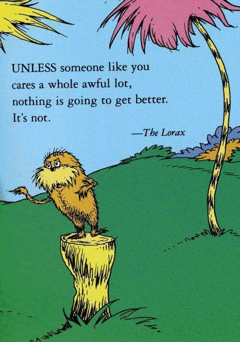 The Lorax | Dr. Seuss | book quote