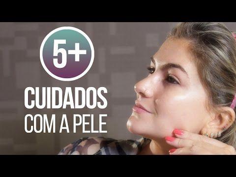 5+ CUIDADOS COM A PELE POR ALICE SALAZAR - YouTube