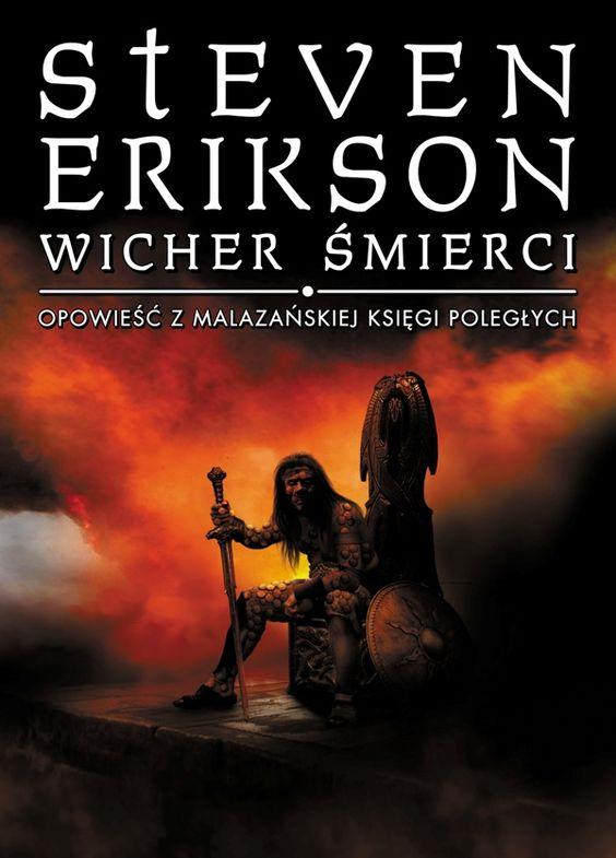 """""""Wicher Śmierci"""" siódma opowieść z Malazańskiej Księgi Poległych Stevena Eriksona"""